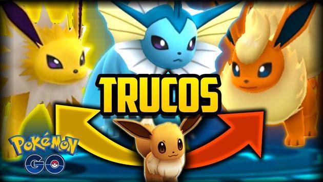 'Pokémon GO' y el truco para tener a Vaporeon, Jolteon o Flareon