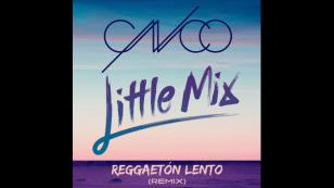 El remix de 'Reggaetón lento', con CNCO y Little Mix, ya está aquí [VIDEO]