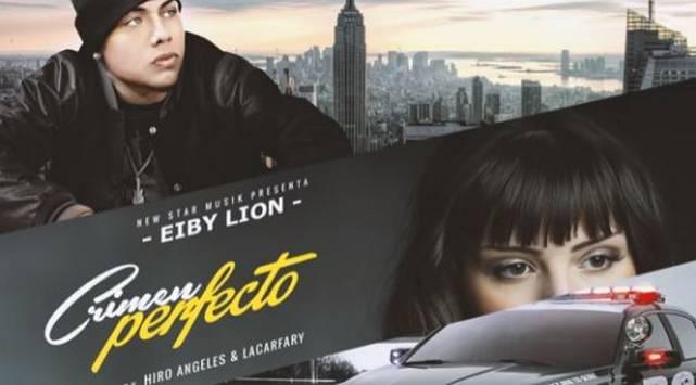 ¡Escucha 'Crimen perfecto', lo nuevo de Eiby Lion!