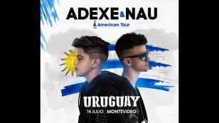 Adexe & Nau tendrá concierto en Uruguay