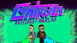 'Controla' es lo nuevo de Brytiago y Anuel AA