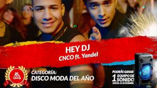 'Hey DJ' en los Premios Moda 2017