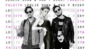 Leslie Shaw estrena video oficial de 'Faldita' junto a Mau & Ricky