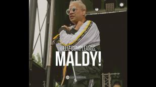 ¡Maldy, de Plan B, cumplió 36 años!