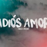 Adiós, amor -  Daniela Darcourt
