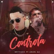 Controla -  Brytiago      ft Anuel AA
