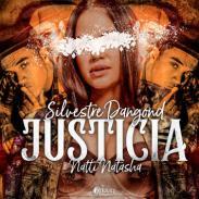 Justicia -  Silvestre Dangond      ft Natti Natasha