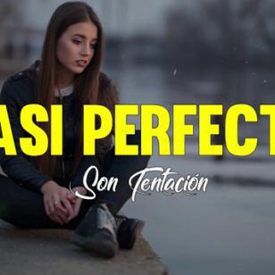 Casi Perfecto